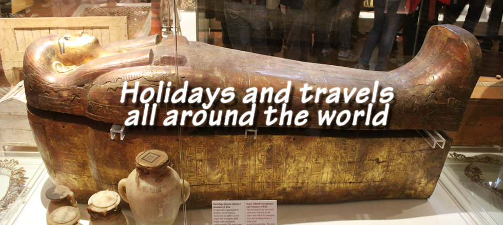 Holidays and travels all around the world